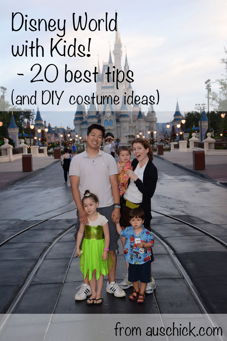 Disney World with Kids - 20 Best Tips including DIY costume ideas! from auschick.com