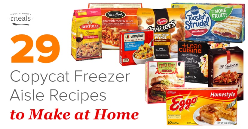 29 Copycat Freezer Meals from Home_1200x628